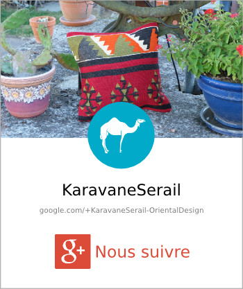 Décoration Orientale, Badge GooglePlus de KaravaneSerail